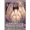 Késmárki László Angyali imák és kéztartások