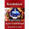 Késmárki László Kézdoktor