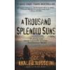 Khaled Hosseini A THOUSAND SPLENDID SUNS