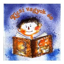KICSI VAGYOK ÉN gyermek- és ifjúsági könyv