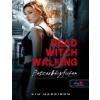 Kim Harrison Dead Witch Walking - Boszorkányfutam