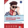 Klett Kiadó Premiers pas vers les examens - francia nyelvi feladatgyűjtemény érettségihez és nyelvvizsgához