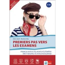 Klett Kiadó Premiers pas vers les examens - francia nyelvi feladatgyűjtemény érettségihez és nyelvvizsgához nyelvkönyv, szótár