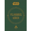 Kolibri Gyerekkönyvkiadó Kft. Star Wars: Fejvadász kódex