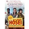 Kolibri Kiadó Star Wars - Az utolsó jedik - A galaxis hősei