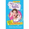 Kolibri Kiadó Violetta - Hogyan valósítsd meg álmaidat (Új példány, megvásárolható, de nem kölcsönözhető!)