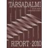 Kolosi Tamás;Tóth István György TÁRSADALMI RIPORT 2010