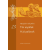 Konsept H Könyvkiadó Kft Tót atyafiak -  A jó palócok - KT-0015