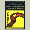 KONYV Könyv. A Shaolin-kolostor Chin Na-technikái