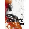 Könyvmolyképző Kiadó Bartos Zsuzsa: Alkonyőrzők