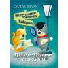 Könyvmolyképző Kiadó Csukás István: Mirr-Murr kalandjai 4. - Mirr-Murr nyomoz Budapesten