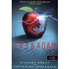 Könyvmolyképző Kiadó Eve & Adam - Éva és Ádám