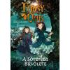 Könyvmolyképző Kiadó Kft Fairy Oak 2. - A Sötétség Bűvölete