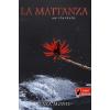 Könyvmolyképző Kiadó La mattanza - Sorsforduló
