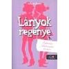 Könyvmolyképző Kiadó Lányok regénye 3 - Barátság, féltékenység, Moliére!