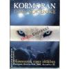 Kormorán - Farkasok Éneke