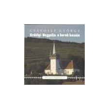 Kortárs Erdélyi-Hegyalja, a borok hazája - Csávossy György ajándékkönyv
