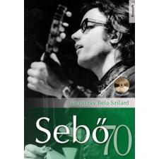 Kossuth JÁVORSZKY BÉLA SZILÁRD - SEBÕ 70 - CD MELLÉKLETTEL egyéb zene
