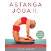 Kossuth Kiadó Kino MacGregor: Astanga jóga II. - A teljes második sorozat - A gyakorlatsor, amely megnyitja a szíved, megtisztítja a tested és a lelked