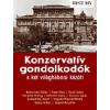 Kossuth Kiadó Konzervatív gondolkodók a két világháború között