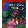 Kossuth Kiadó; Magyar Nemzeti Galéria Boros Judit: Perlrott Csaba Vilmos - A magyar festészet mesterei II. sorozat 12. kötet