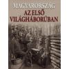Kossuth Kiadó MAGYARORSZÁG AZ ELSŐ VILÁGHÁBORÚBAN