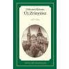 Kossuth Kiadó Mikszáth Kálmán: Új Zrínyiász - Életreszóló olvasmányok 10.