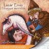 Kossuth Kiadó; Mojzer Kiadó Magyar mondák - Hangoskönyv (CD) - Galkó Balázs előadásában