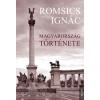 Kossuth Kiadó Romsics Ignác: Magyarország története