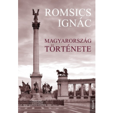Kossuth Kiadó Romsics Ignác: Magyarország története történelem