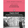 Kossuth Kiadó Virginia Woolf: Mrs. Dalloway a Bond Streeten és más elbeszélések - Mrs Dalloway in Bond Street & other stories