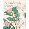 Kossuth Kiadó Zrt. A virágzás színei