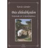Kovács Sándor BÚS DÜLEDÉKEIDEN - KÁRPÁTALJA VÁR- ÉS KASTÉLYKALAUZA