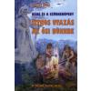 Kővári Buda DÁDÓ ÉS A SZÜRKEKÖPENY - TITKOS UTAZÁS AZ ŐSI BÜKKBE