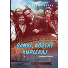 Köves József Bambi, Közért, kupleráj irodalom