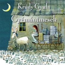 Krúdy Gyula KRÚDY GYULA - GYÉMÁNTMESÉK - ÚJ BORÍTÓ! gyermek- és ifjúsági könyv