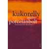 Kukorelly Endre Porcelánbolt