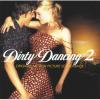 Különböző előadók Dirty Dancing 2 (Piszkos tánc 2) (CD)