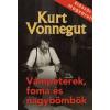Kurt Vonnegut VÁMPÉTEREK, FOMA ÉS NAGYBÖMBÖK