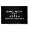 Lábtörlő Hotel Mama... 60x40 cm