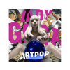 Lady Gaga Artpop - Limited Deluxe Edition (CD + DVD)