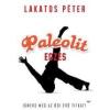 Lakatos Péter Paleolit edzés