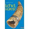 László Gyula - Lehel kürtje