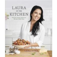 Laura in the Kitchen – Laura Vitale, Lucy Schaeffer idegen nyelvű könyv