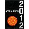 Lawrence E. Joseph Apokalipszis 2012