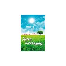 Lazi Isteni boldogság - Anselm Grün irodalom