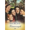 Lazi Kisasszonyok - Louisa May Alcott