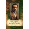Lazi Könyvkiadó Hűség és áldozat - Nyirő József füveskönyve