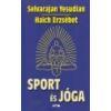 Lazi Sport és jóga - Selvarajan Yesudian Haich Erzsébet