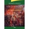 Lazi Vér és kereszt I. - Sosemvolt pogányok - Benkő László